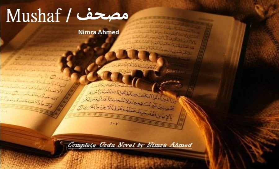 Mushaf Urdu Novel by Nimra Ahmed